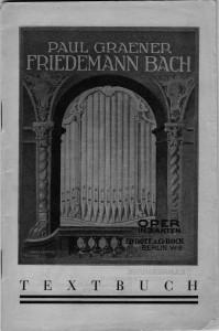 Paul Graener_Textbuch Friedemann Bach_Bote&Bock Berlin 1931