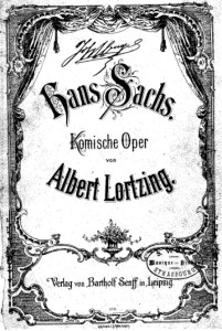 "Albert Lortzing:  ""Hans Sachs"", Klavierauszug/Deckblatt/ Oba"