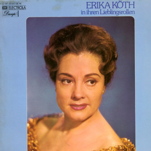 Noch sind nicht alle Aufnahmen mit Erika Köth auf CD erschienen. Sammler  schätzen auch ihre Platten.