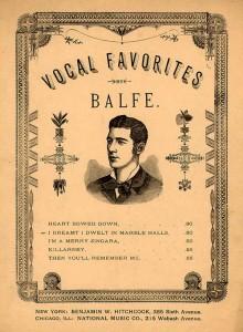 Ausserordentlich beliebt: Balfe-Kompositionen für den Hausgebrauch/ OBA