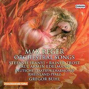 Reger Orchesterlieder Capriccio