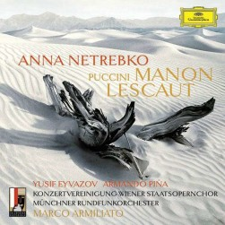 Giacomo Puccini Manon Lescaut Netrebko DG