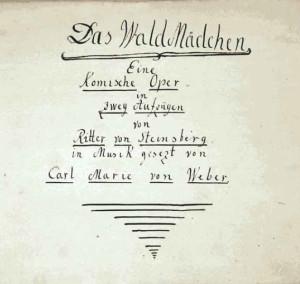 """Handschriftliches Titelblatt des """"Waldmädchens""""/ Staatliches Archiv des Marijnski-Theaters/Progarmmheft Freiberg"""