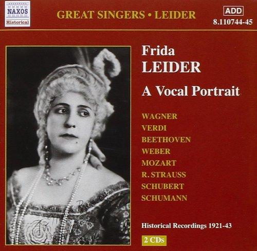 Dieses CD-Doppelalbum von Naxos enthält die wichtigsten Aufnahmen von Frida Leider in bestmöglicher Tonqualität. Einige Titel werden auch für das Buch herangezogen.