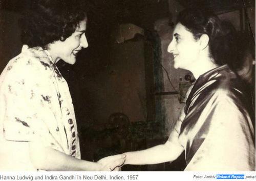 Hanna Ludwig und Indira Ghandi 1957/ Foto Roland Ropern Archiv/ Sammlung Hanna